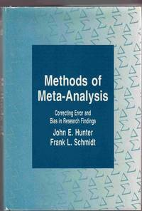 Methods of Meta-Analysis: Correcting Error and Bias in Research Findings  (1st Edition)