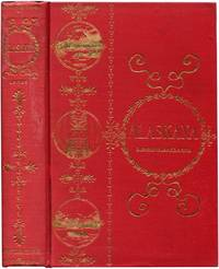 ALASKANA Or Alaska in Descriptive and Legendary Poems