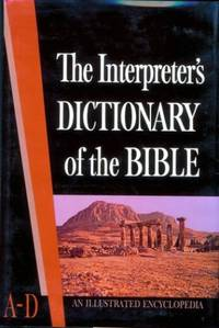 The Interpreter's Dictionary of the Bible: A-D v. 1