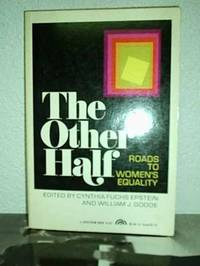 The Other half, roads to women's equality