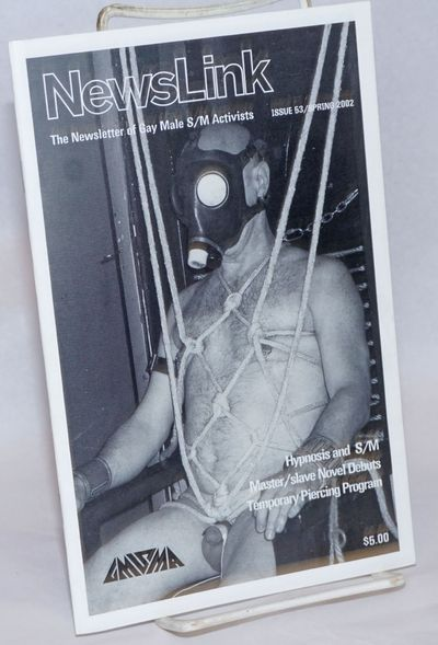New York: Gay Male S/M Activists, 2002. Magazine. 24p., 5.5x8.5 inches, features, ads, reviews, reso...