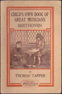 image of Beethoven: The Story of a Little Boy Who Was Forced to Practice (Child's Own Book of Great Musicians, Beethoven)