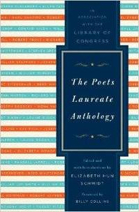 Poets Laureate Anthology, The by  Billy Collins - 1st - 2010-10-04 - from Monroe Street Books (SKU: 465116)