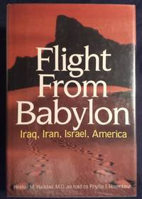 Flight from Babylon: Iraq, Iran, Israel, America