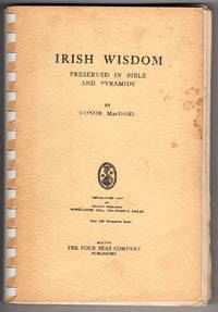 Irish Wisdom: Preserved in the Bible and Pyramids