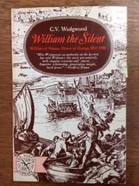 William the Silent; William of Nassau, Prince of Orange 1533-1584