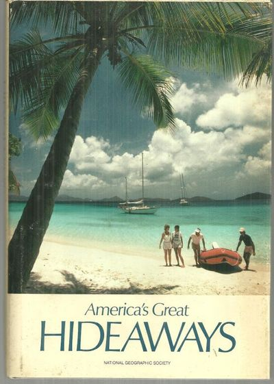 AMERICA'S GREAT HIDEAWAYS, National Geographic Society