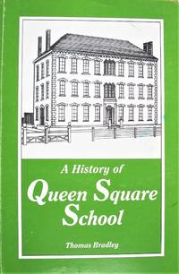 image of A History of Queen Square School