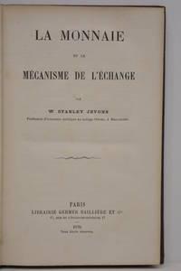 La monnaie et le mécanisme de l'échange.