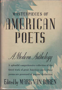 Masterpieces of American Poets : A Modern Anthology