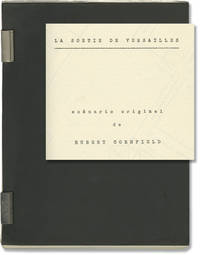 image of La Sortie de Versailles [Leaving Versailles] (Original screenplay for an unproduced film)