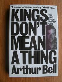 image of Kings Don't Mean a Thing: The John Knight Murder Case