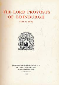 Lord Provosts of Edinburgh. Signed limited edition