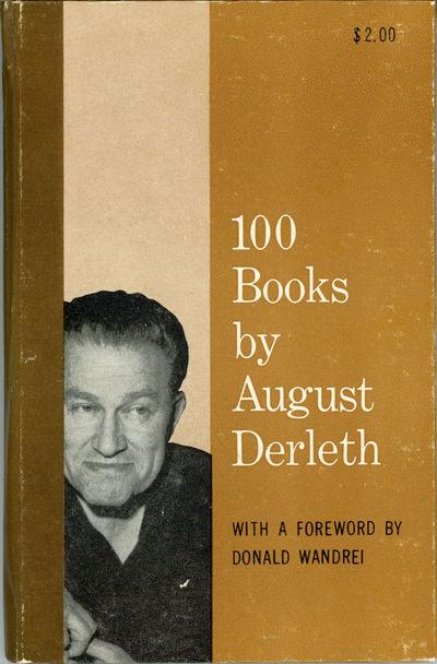 Sauk City, Wisconsin: Arkham House: Publishers, 1962. Octavo, pp. 5-121 , boards. First edition. 122...