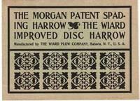 THE MORGAN PATENT SPADING HARROW [and] THE WIARD IMPROVED DISC HARROW