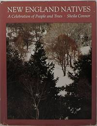 New England Natives: A Celebration of People and Trees by  Sheila Connor - Hardcover - from World of Books Ltd (SKU: GOR002673640)