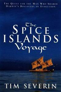 image of The Spice Islands Voyage : The Quest for Alfred Wallace, the Man Who Shared Darwin's Discovery of Evolution