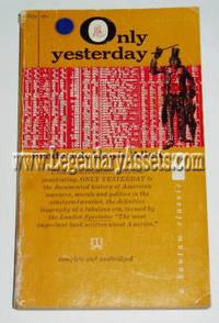 only yesterday frederick lewis allen Allen, frederick lewis (1931) only yesterday: an informal history of the 1920snew york: harper and row (history) allen, frederick lewis (1935) the lords of creation: the history of.