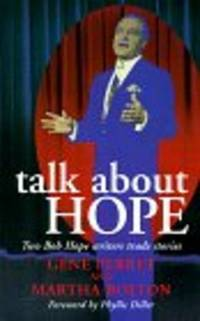 TALK ABOUT HOPE: Two Bob Hope Writers Trade Stories