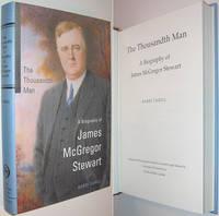 The Thousandth Man : A Biography of James McGregor Stewart