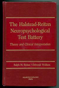 The Halstead-Reitan Neuropsychological Test Battery: Theory and Clinical Interpretation