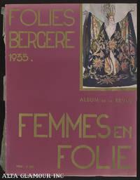 image of FOLIES BERGERE - FEMMES EN FOLIE 1935 Souvenir Program; Album de la Revue