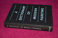 A DICTIONARY OF MODERN PAINTING