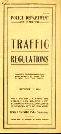 POLICE DEPARTMENT; CITY OF NEW YORK TRAFFIC REGULATIONS, OCTOBER 1, 1934