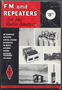 FM and Repeaters for the Radio Amateur