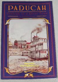 Paducah: Portrait of a River Town