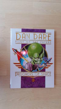 Dan Dare, Pilot of the Future. Prisoners of Space.