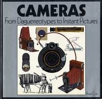 CAMERAS: FROM DAGUERREOTYPES TO INSTANT PICTURES