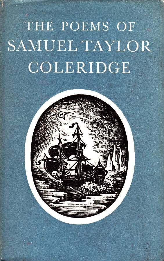the life and poems of samuel taylor coleridge Samuel taylor coleridge, compiled by james fenton  this new selection of  samuel taylor coleridge's poetry is part of a series of collections from six great.