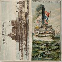 1881 Time Table Boston & Hingham Steamboat Co. and Nantasket Beach Railroad Co
