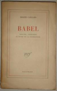 Babel orgueil confusion et ruine de la litterature by Caillois Roger - 1948 - from Livre Nomade (SKU: 20541)