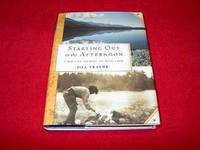 Starting Out in the Afternoon : A Mid-Life Journey into Wild Land