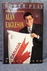 Power Play:  The Memoirs of Hockey Czar Alan Eagleson