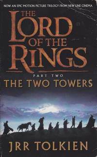 The Lord of the Rings: The Two Towers by J.R.R. Tolkien - Paperback - Later Edition - 2001 - from Mr Pickwick's Fine Old Books and Biblio.com