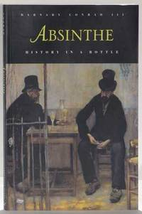 Absinthe, History in a Bottle