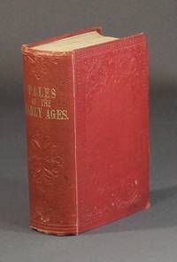 Tales of early ages ... In three volumes