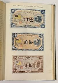 The CENTRAL BANK Of MANCHOU And APPENDIX Of LAWS PERTAINING THERETO. 1935