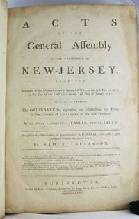 Acts of the General Assembly of the Province of New-Jersey ...