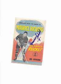 Highlights from the Career of Maurice Richard - Hockey's Rocket - Signed By Maurice Richard ( Montreal Canadiens / The Habs  / NHL / National Hockey League related)