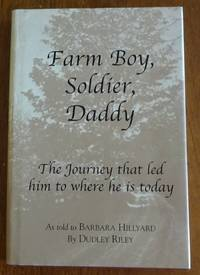image of Farm Boy, Soldier, Daddy - The Journey That Led Him to Where He Is Today