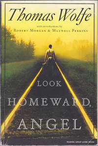 image of Look Homeward, Angel : A Story of the Buried Life