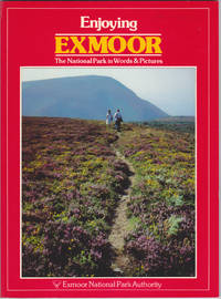 image of Enjoying Exmoor: The National Park in Words and Pictures