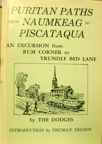 Puritan Paths from Naumkeag to Piscataqua:  An Excursion from Rum Corner  to Trundle Bed Lane
