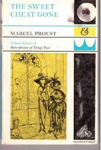 The Sweet Cheat Gone (Remembrance of Things Past) by  Marcel Proust - Paperback - from World of Books Ltd and Biblio.com