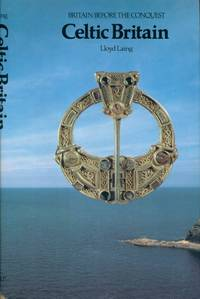 CELTIC BRITAIN: Britain Before the Conquest, Volume 2