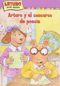 image of Arturo Y El Concurso De Poesia (Marc Brown Arthur Chapter Books) (Spanish Edition)